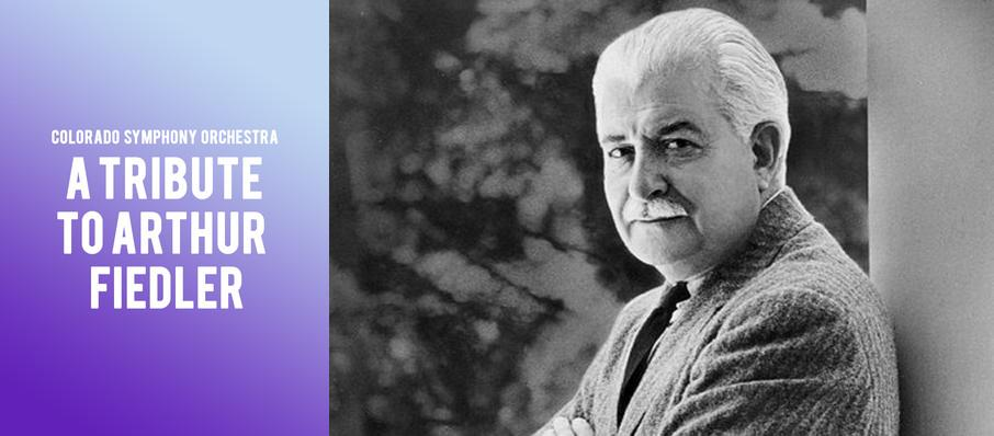 A Tribute to Arthur Fiedler at Boettcher Concert Hall