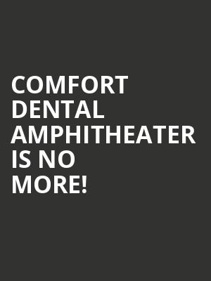 Comfort Dental Amphitheater is no more
