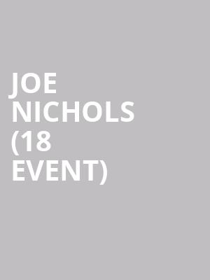Joe Nichols (18+ Event) at Grizzly Rose