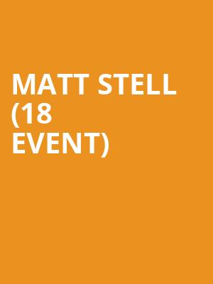 Matt Stell (18+ Event) at Grizzly Rose