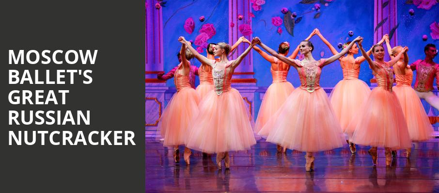 Moscow Ballets Great Russian Nutcracker, Paramount Theater, Denver