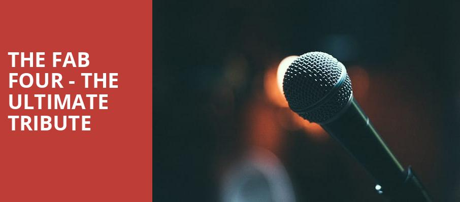 The Fab Four The Ultimate Tribute, Paramount Theater, Denver