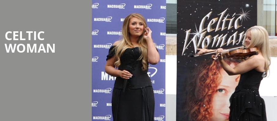 Celtic Woman, Levitt Pavilion Denver, Denver