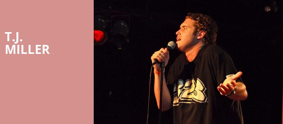 TJ Miller, Paramount Theater, Denver