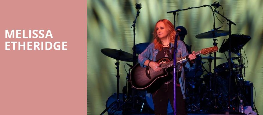 Melissa Etheridge, Union Colony Civic Theater, Denver