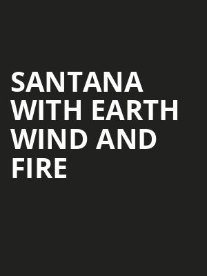 Santana with Earth Wind and Fire Poster